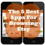The 5 Best Apps For Browsing Etsy