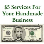 $5 Services For Your Handmade Business