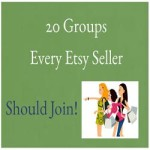20 Groups Every Etsy Seller Should Join