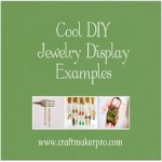 Cool DIY Jewelry Display Examples