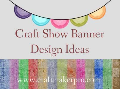 craft show banner design ideas craft maker pro