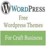 Free WordPress Themes For Craft Business'