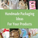 Handmade Packaging Ideas For Your Products