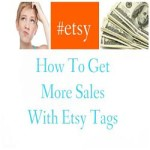 How To Get More Sales With Etsy Tags
