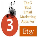 The 3 Best Email Marketing Apps For Etsy