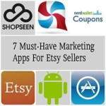 7 Must-Have Marketing Apps For Etsy Sellers