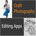 Craft Photography Editing Apps