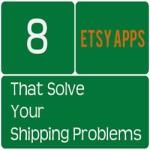 8 Etsy Apps That Solve Your Shipping Problems