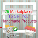 29 Marketplaces To Sell Your Handmade Products