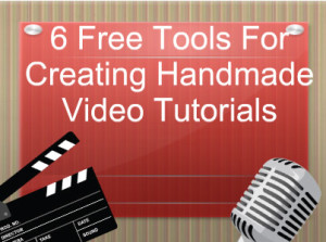 6-Free-Tools-For-Creating-Handmade-Video-Tutorials
