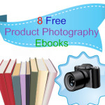 8 Free Product Photography Ebooks