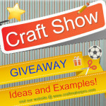 Craft Show Giveaway Ideas