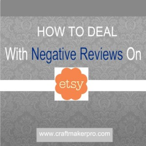 How-To-Deal-With-Negative-Reviews-On-Etsy