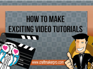 How-To-Make-Exciting-Video-Tutorials