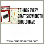 5 Things Every Craft Show Booth Should Have