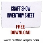 Craft Show Inventory Sheet – Free Download