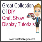 Great Collection Of DIY Craft Show Display Tutorials