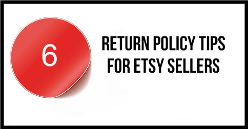6-Return-Policy-Tips-For-Etsy-Sellers