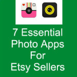 7 Essential Photo Apps For Etsy Sellers