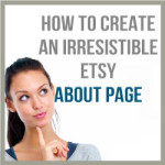 How To Create An Irresistible Etsy About Page