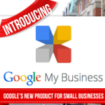 Introducing Google My Business – Google's New Product For Small Businesses