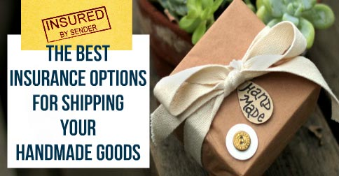 The-Best-Insurance-Options-For-Shipping-Your-Handmade-Goods