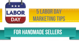 5-Labor-Day-Marketing-Tips-For-Handmade-Sellers