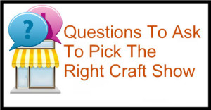 Questions-To-Ask-To-Pick-The-Right-Craft-Show