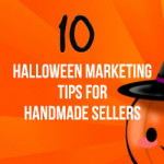 10 Halloween Marketing Tips For Handmade Sellers