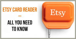 Etsy-Card-Reader-–-All-You-Need-To-Know