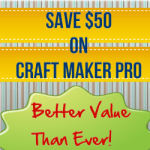 Save $50 On Craft Maker Pro – Better Value Than Ever
