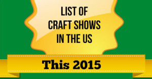 List-Of-Craft-Shows-In-The-US-This-2015