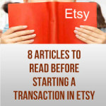 8 Articles To Read Before Starting A Transaction In Etsy