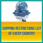 Shipping Restrictions List Of Every Country