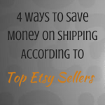 4 Ways To Save Money On Shipping According To Top Etsy Sellers