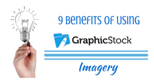 9 Benefits Of Using Graphic Stock Imagery