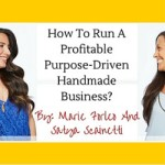 How To Run A Profitable Purpose-Driven Handmade Business