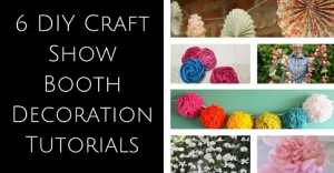 6 DIY Craft Show Booth Decoration Tutorials
