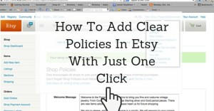 How To Add Clear Policies In Etsy With Just One Click