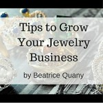 Tips to Grow Your Jewelry Business