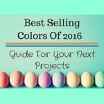 Best Selling Colors Of 2016 – Guide For Your Next Projects