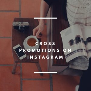 14 Cross Promotions On Instagram