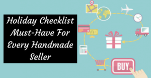 holiday-checklist-must-have-for-every-handmade-seller