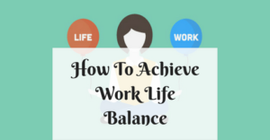 how-to-achieve-work-life-balance