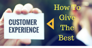 how-to-give-the-best-customer-experience