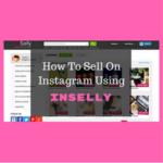 How To Sell On Instagram Using Inselly