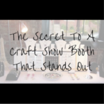The Secret To A Craft Show Booth That Stands Out