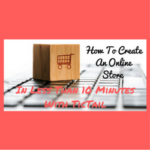 How To Create An Online Store In Less Than 10 Minutes With TicTail