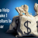 4 Tips To Help You Make 1 Million Dollars In A Year