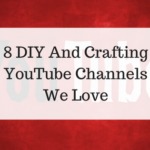 8 DIY And Crafting YouTube Channels We Love